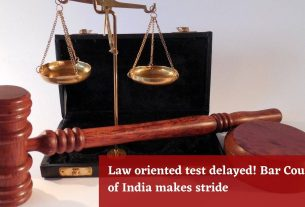 Law oriented test delayed | Bar Council of India makes stride