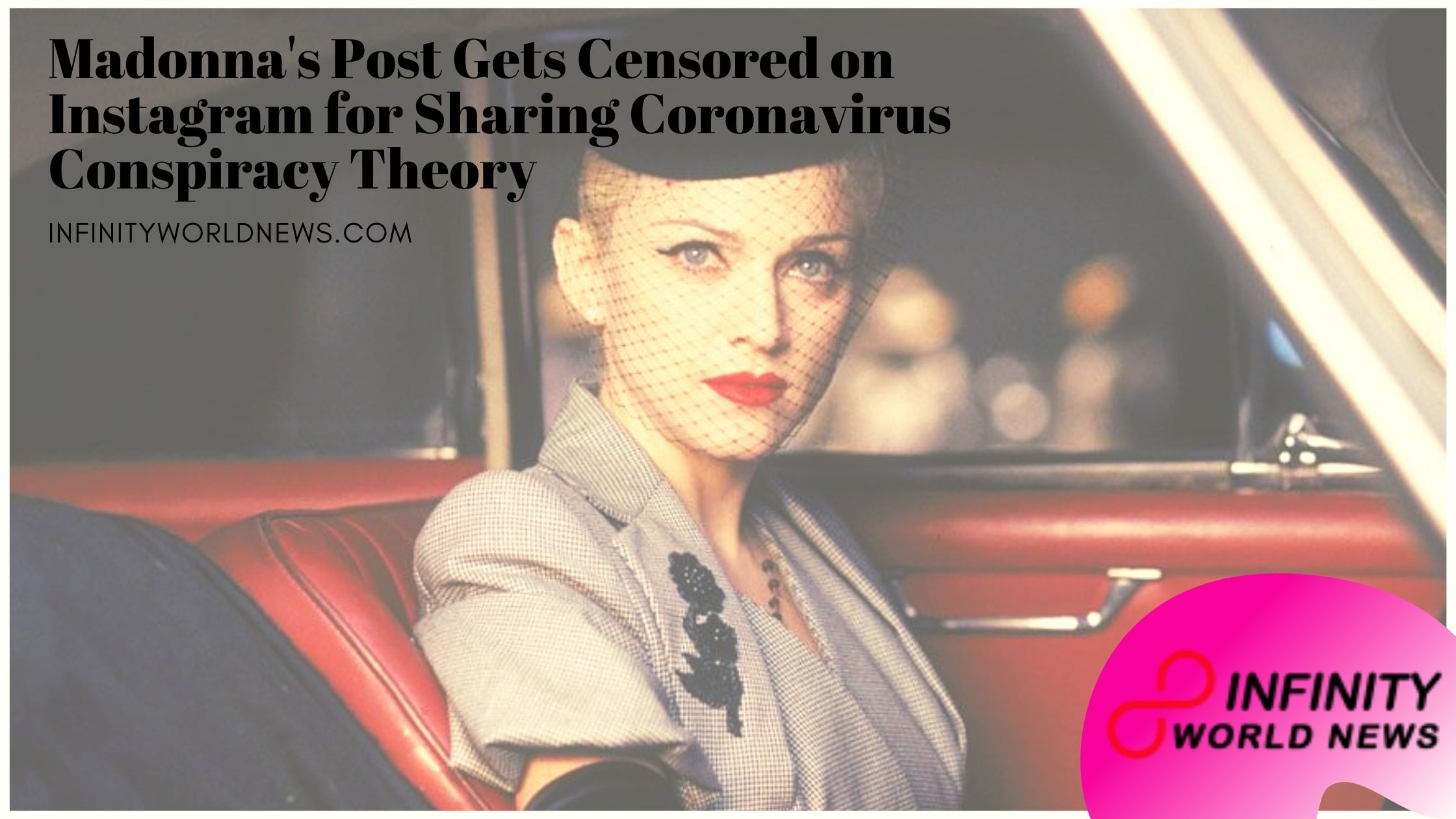 Madonna's Post Gets Censored on Instagram for Sharing Coronavirus Conspiracy Theory