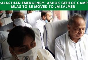 Rajasthan emergency Ashok Gehlot camp MLAs to be moved to Jaisalmer