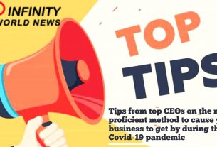 Tips from top CEOs on the most proficient method to cause your business to get by during the Covid-19 pandemic