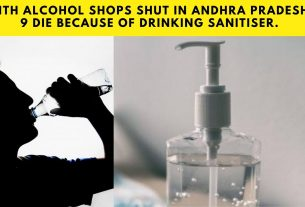 With alcohol shops shut in Andhra Pradesh, 9 die because of drinking sanitiser. (1)