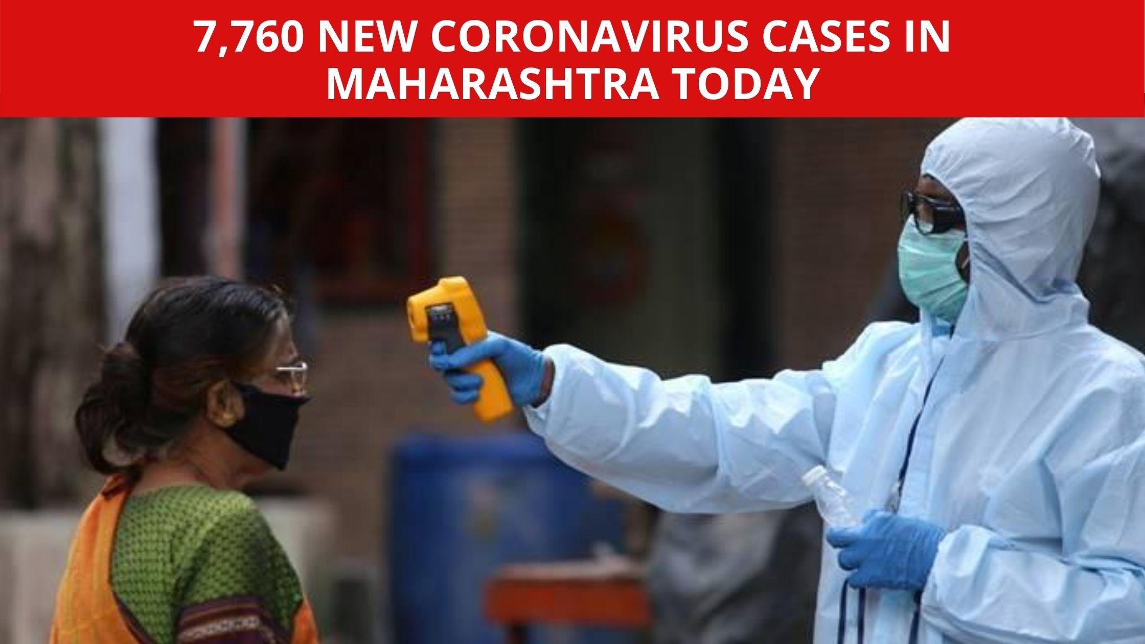 Coronavirus LIVE updates 7760 new Coronavirus cases in Maharashtra today