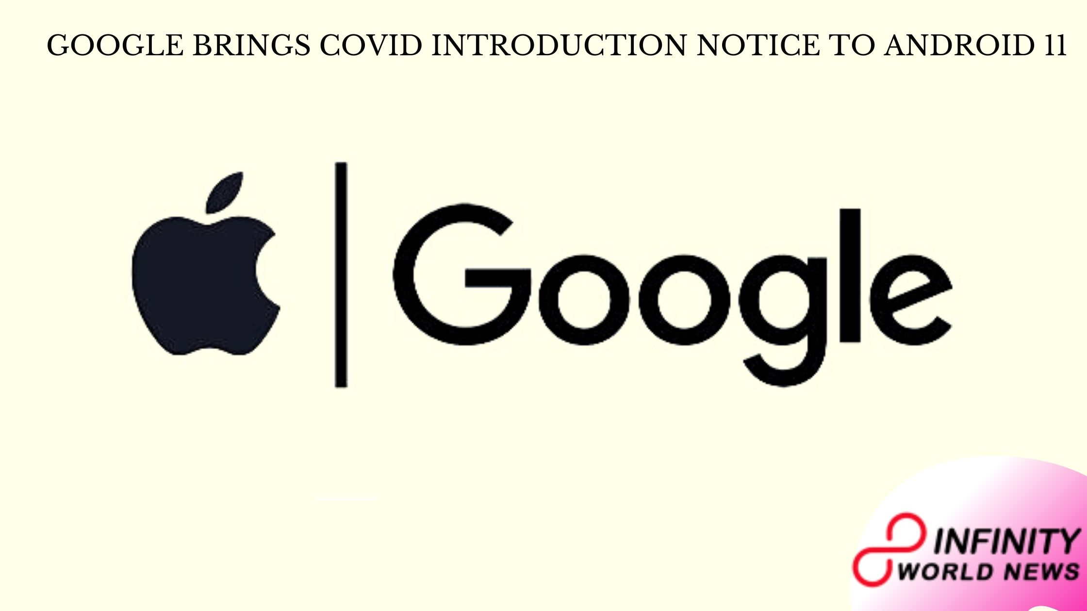 Google brings COVID introduction notice to Android 11