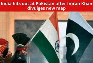 India hits out at Pakistan after Imran Khan divulges new map