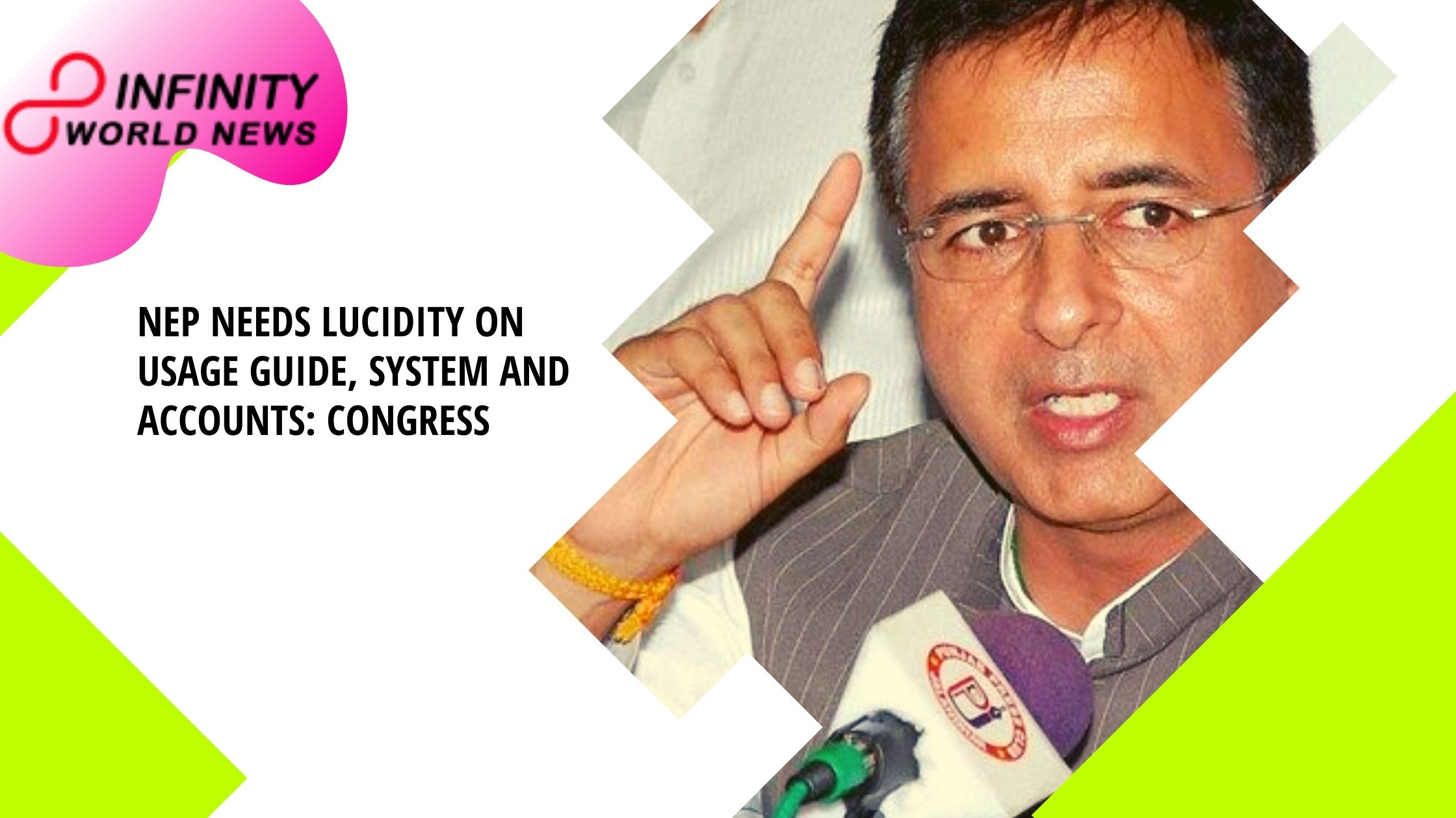 NEP needs lucidity on usage guide, system and accounts_ Congress