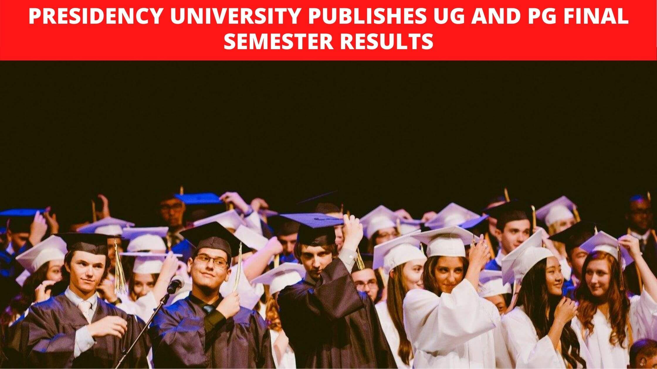 Presidency University Publishes UG And PG Final Semester Results (1)