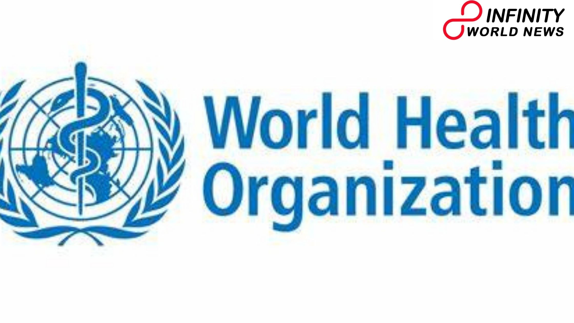 WHO records 5 worldwide health plans to be on concentration in 2021